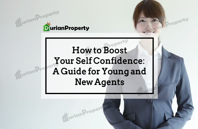 How to Boost Your Self Confidence: A Guide for Young and New Agents
